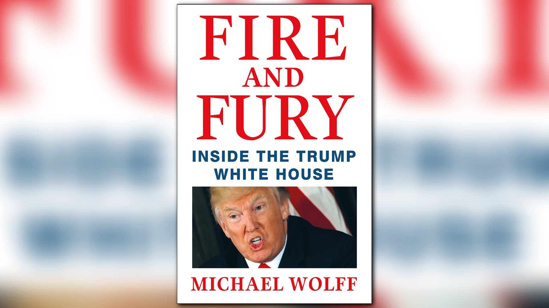 Fire and Fury Inside the Trump White House by Michael